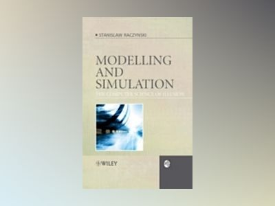 Modeling and Simulation: The Computer Science of Illusion av Stanislaw Raczynski