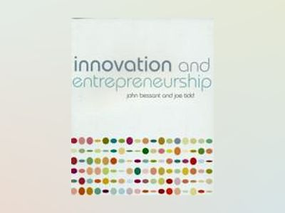 Innovation and Entrepreneurship av John Bessant