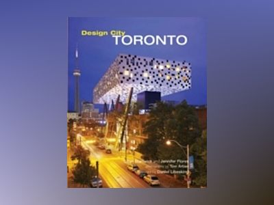 Design City Toronto av Sean Stanwick