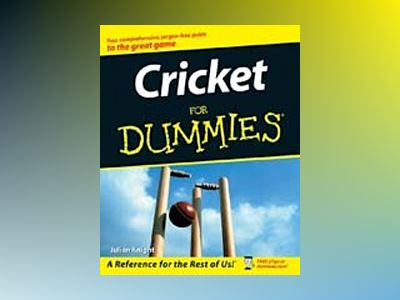 Cricket For Dummies av Julian Knight