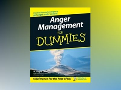 Anger Management For Dummies av W. Doyle Gentry