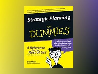 Strategic Planning For Dummies av Erica Olsen