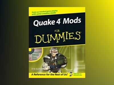 Quake 4TM Mods For Dummies av Erik Guilfoyle