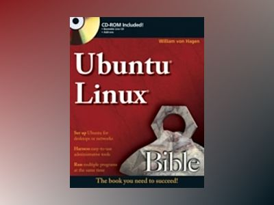 Ubuntu Linux Bible av Williamvon Hagen