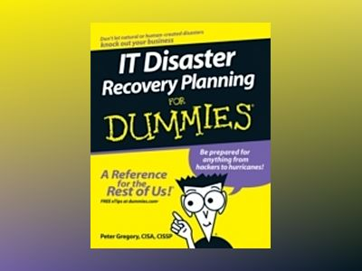 IT Disaster Recovery Planning For Dummies av Gregory A. Gilbert