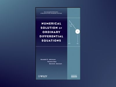 Numerical Solution of Ordinary Differential Equations av Kendall Atkinson