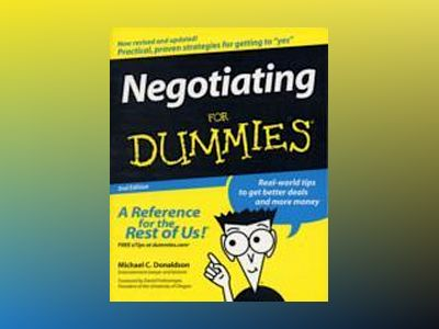 Negotiating For Dummies, 2nd Edition av Michael C. Donaldson