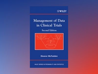 Management of Data in Clinical Trials, 2nd Edition av Eleanor McFadden