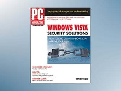 PC Magazine Windows Vista Security Solutions av Dan DiNicolo