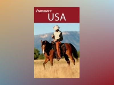 Frommer's USA, 10th Edition av Beth Reiber