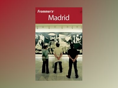 Frommer's Madrid, 2nd Edition av Peter Stone
