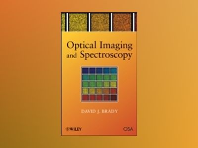 Optical Imaging and Spectroscopy av David J. Brady