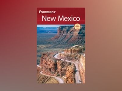 Frommer's New Mexico, 9th Edition av Lesley King