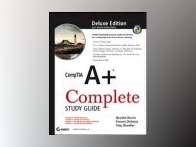 CompTIA A+ Complete Study Guide , Deluxe Edition av David Groth