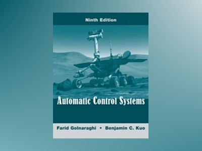 Automatic Control Systems, 9th Edition av Farid Golnaraghi