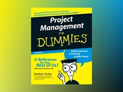 Project Management For Dummies, 2nd Edition av Stanley E. Portny