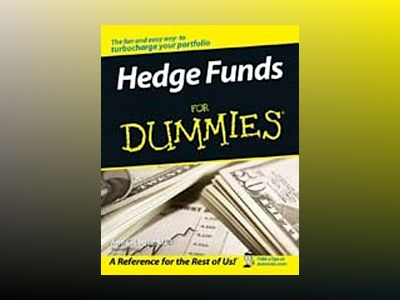 Hedge Funds For Dummies av Ann C. Logue