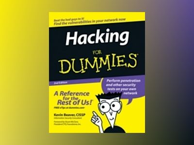 Hacking For Dummies, 2nd Edition av Kevin Beaver