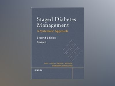 Staged Diabetes Management, 2nd Edition, Revised av Roger Mazze