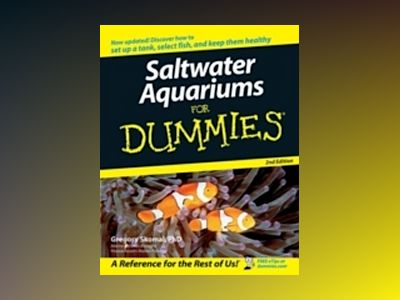 Saltwater Aquariums For Dummies, 2nd Edition av Gregory Skomal