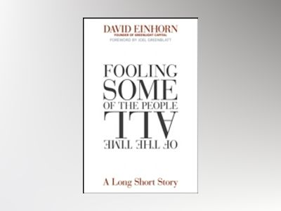 Fooling Some of the People All of the Time Updated and Revised: A Long Shor av D. Einhorn