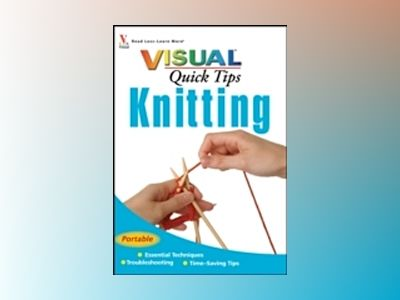 Knitting VISUALTM Quick Tips av Sharon Turner