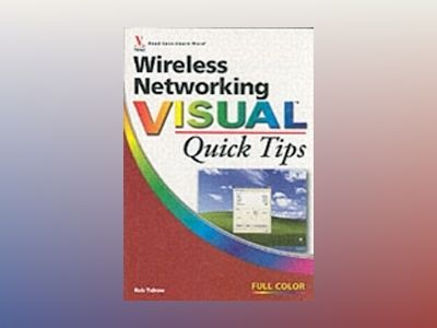 Wireless Networking VisualTM Quick Tips av Rob Tidrow