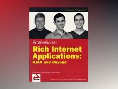 Professional Rich Internet Applications: AJAX and Beyond av Dana Moore
