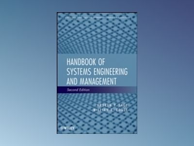 Handbook of Systems Engineering and Management, 2nd Edition av Andrew P. Sage