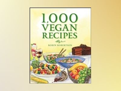 1,000 Vegan Recipes av Robin Robertson