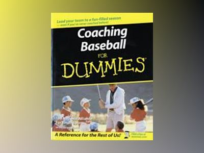 Coaching Baseball For Dummies av National Alliance for Youth Sports