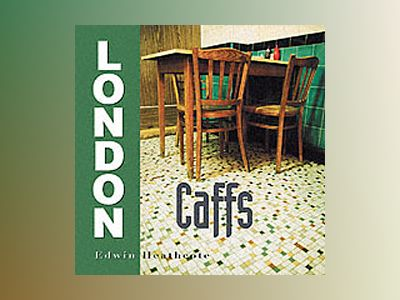 London Caffs av Edwin Heathcote