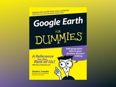 GoogleEarth For Dummies av David A. Crowder