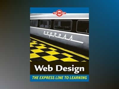 Web Design: The L LineTM, The Express Line to Learning av Sue Jenkins