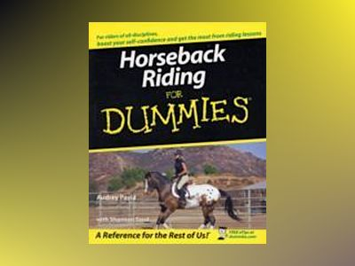 Horseback Riding For Dummies av Audrey Pavia