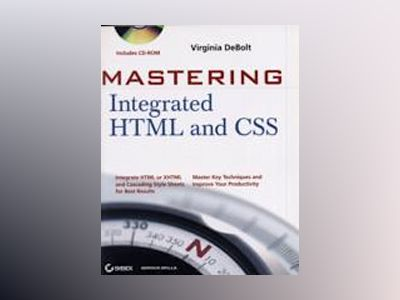 MasteringTM Integrated HTML and CSS av Virginia DeBolt