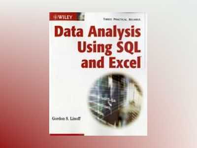 Data Analysis Using SQL and Excel av Gordon S. Linoff