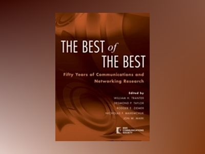 The Best of the Best: Fifty Years of Communications and Networking Research av IEEE Communications Society
