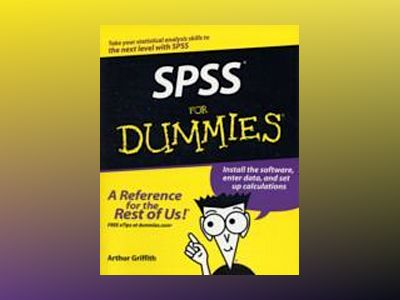 SPSS For Dummies av Arthur Griffith