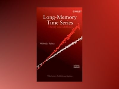 Long-Memory Time Series: Theory and Methods av W. Palma