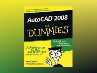 AutoCAD 2008 For Dummies av David Byrnes