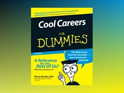Cool Careers For Dummies, 3rd Edition av Marty Nemko