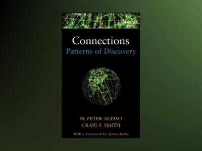 Connections: Patterns of Discovery av H. Peter Alesso