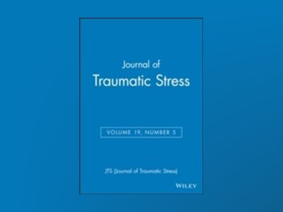 Journal of Traumatic Stress, Volume 19, Number 5 av JTS
