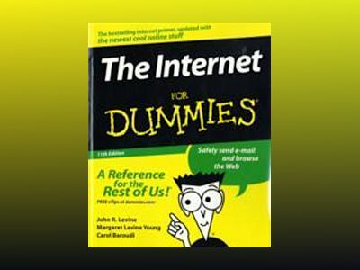 The Internet For Dummies , 11th Edition av John R. Levine