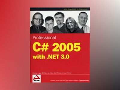 Professional C# 2005 with .NET 3.0 av Christian Nagel