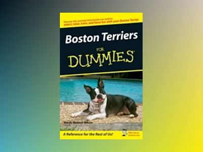 Boston Terriers For Dummies av Wendy Bedwell-Wilson
