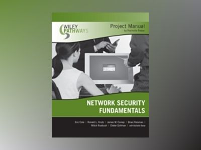 Wiley Pathways Network Security Fundamentals Project Manual av Rachelle Reese