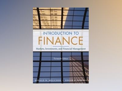 Introduction to Finance: Markets, Investments, and Financial Management, 13 av Ronald W. Melicher