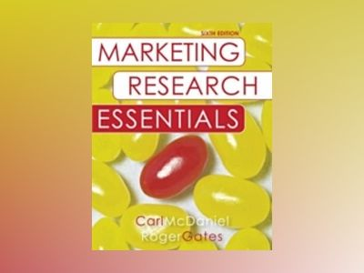 Marketing Research Essentials, with SPSS, 6th Edition av Carl McDaniel